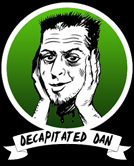 Decapitated Dan