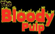The Bloody Pulp