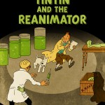 tintin_and_the_reanimator_by_muzski-d31rs60